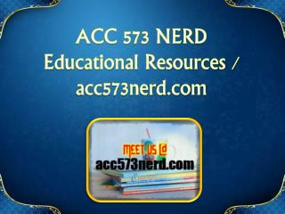 ACC 573 NERD Educational Resources - acc573nerd.com