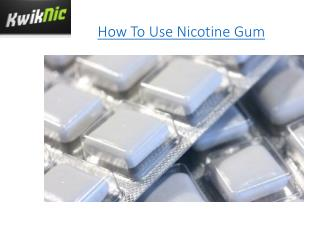 How To Use Nicotine Gum