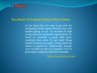 Save Money To Evaluate Cheap Airlines Tickets