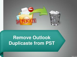 MS Outlook Duplicate Remover