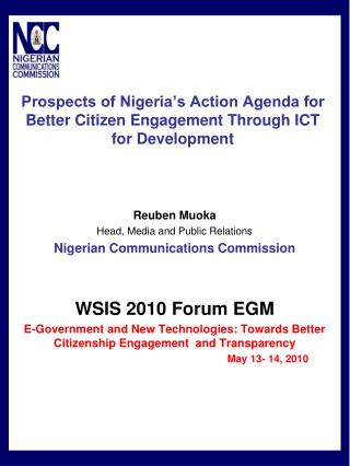 Prospects of Nigeria s Action Agenda for Better Citizen Engagement Through ICT for Development