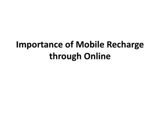 Importance of Mobile Recharge through Online