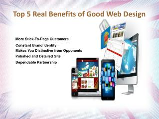 Top 5 Real Benefits of Good Web Design