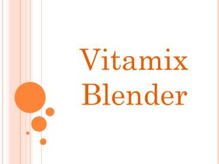 Buy Best Vitamix Professional Blender