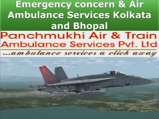 Emergency concern & Air Ambulance Services Kolkata and Bhopal