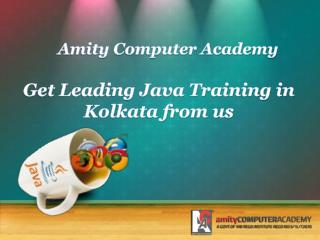 Get Leading Java Training in Kolkata from us