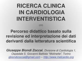 RICERCA CLINICA  IN CARDIOLOGIA INTERVENTISTICA  2