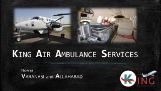 Get Quick Air Ambulance Service in Varanasi – King Air Ambulance