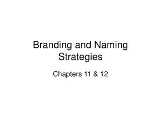 Branding and Naming Strategies