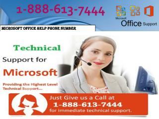 Microsoft Office Help Phone Number  | 1-888-613-7444