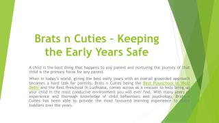 Brats n cuties – Keeping the Early Years Safe