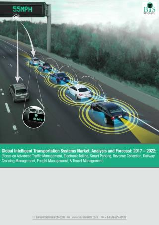Global Intelligent Transportation Systems Market Study 2017-2022