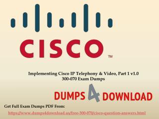 Updated Cisco 300-070 Exam Dumps - Money Back Guarantee