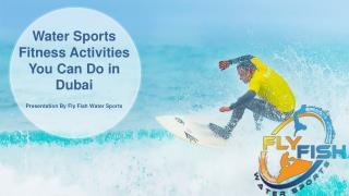 Water Sports Fitness Activities You Can Do in Dubai