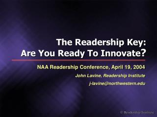 The Readership Key: Are You Ready To Innovate