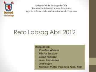 Reto Labsag Abril 2012