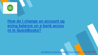 How do I change an account opening balance on a bank account in QuickBooks?