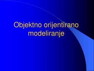 Objektno orijentirano modeliranje