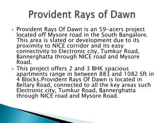 Provident Rays of Dawn | Mysore road Bangalore | 2 & 3 BHK apartments.
