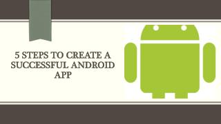 5 Steps to Create a Successful Android App-WTLabs Institute Jalandhar