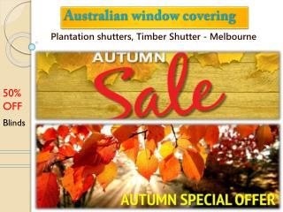 Plantation shutters - Autumn offers