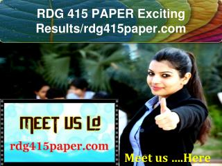 RDG 415 PAPER Exciting Results/rdg415paper.com