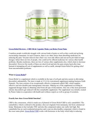 Green Relief Reviews - CBD Oil & Capsules Make you Relax From Pains