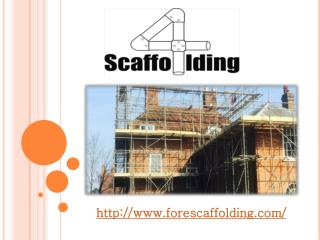 Fore Scaffolding Presentation
