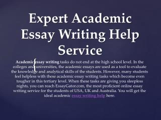 Academic Essay Help - Get Help with Academic Essay Writing by Academic Essay Writers
