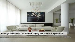 All things you need to check before buying apartments in Hyderabad