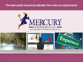 The best Private claim adjuster for recover your damage