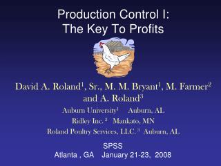 Production Control I:  The Key To Profits