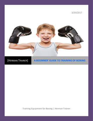 A BEGINNER' GUIDE TO TRAINING OF BOXING
