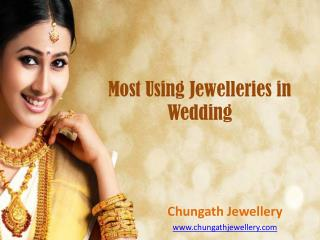Most Using Wedding Jewelleries in Kerala