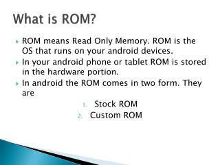 What is ROM