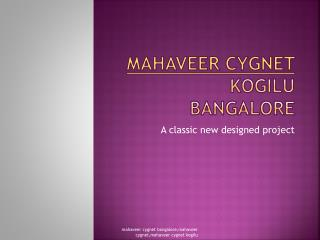 Mahaveer cygnet bangalore 3 BHK flats