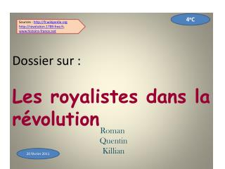 Dossier sur :  Les royalistes dans la r volution