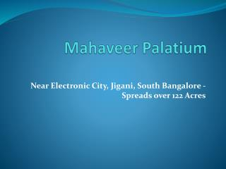 Mahaveer Palatium villa plots  starts@ 20.62lakhs  Jigani Bangalore-South