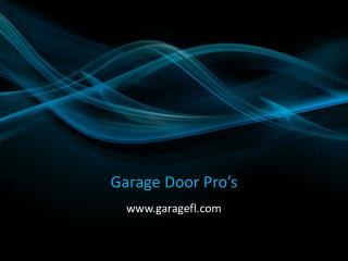 Garage Door Service - www.garagefl.com