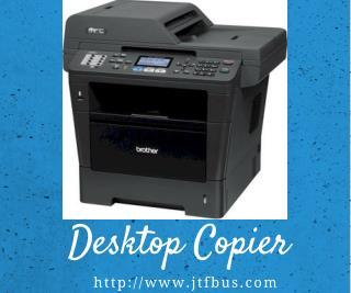 Desktop Copiers - JTF Business Systems.