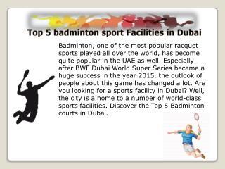 Top 5 badminton sport Facilities in Dubai
