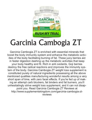 http://www.supplementskingdom.com/garcinia-cambogia-zt-reviews