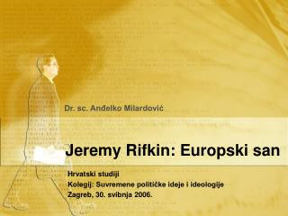 Jeremy Rifkin: Europski san