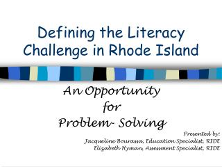 Defining the Literacy Challenge in Rhode Island