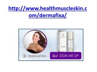 http://www.healthmuscleskin.com/dermafixa/