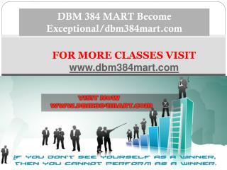 DBM 384 MART Become Exceptional/dbm384mart.com