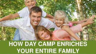 Celebrating Family Fun At Day Camp