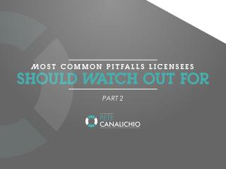 Most Common Pitfalls Licensees Watch Out For - Part 2 | Brand Marketing