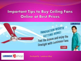 Important Tips to Buy Ceiling Fans Online at Best Prices