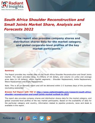 South Africa Shoulder Reconstruction and Small Joints Market Opportunities and Outlook 2022
